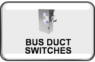 BUS-DUCT-SWITCHES